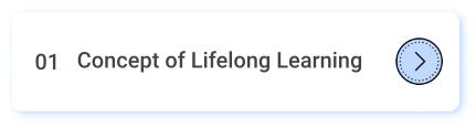 Module 1 - Concept Of Lifelong Learning